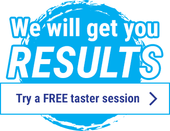 We will get you results - Try a FREE taster session